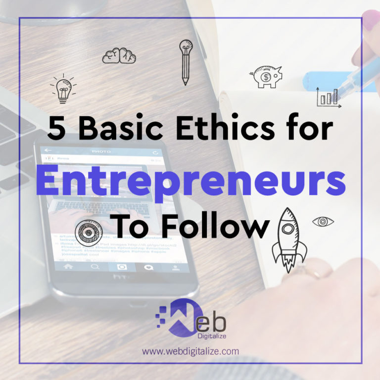 5 Basic Ethics for Entrepreneurs To Follow