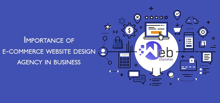 Importance Of E-Commerce Website Design Agency in Business