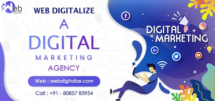 Web Digitalize – A Digital Marketing Agency