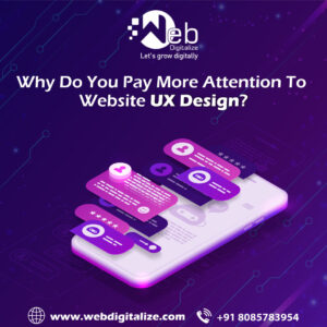 Why Do You Pay More Attention To Website UX Design?