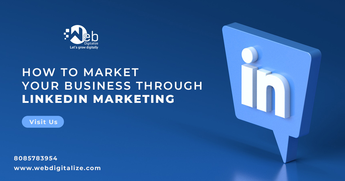 How to market your business through LinkedIn marketing